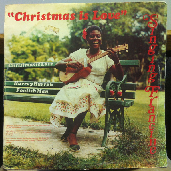 Trinidad and Tobago Barbados Jamaica Calypso Carnival Music Blog 13thStreetPromotions 13thStreetPromo Singing Francine From Christmas To Carnival Hurray Hurrah Christmas Christmas Song Caribbean Singer Oldies Sunday Queen 1979 1981
