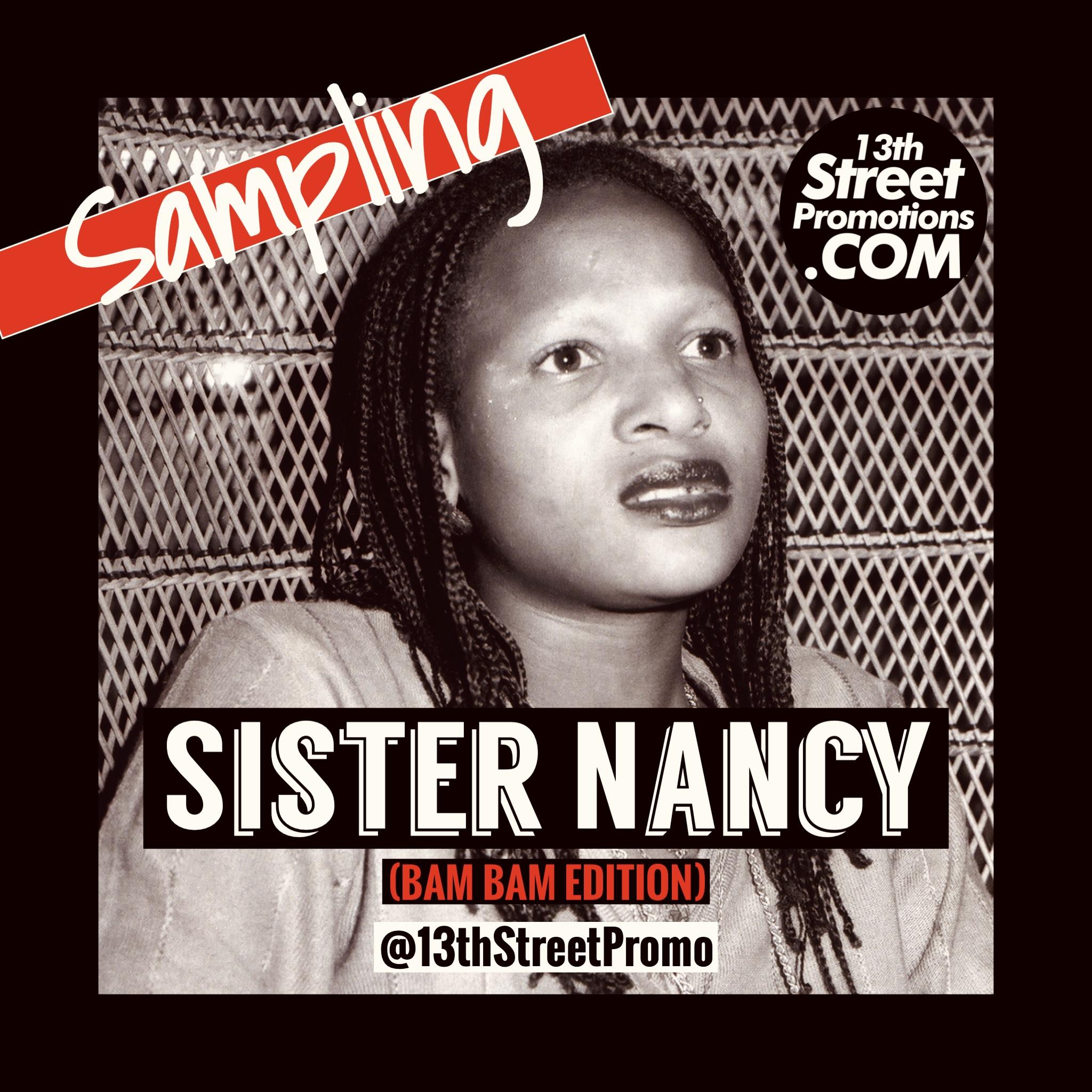 Jamaica Dancehall One Two 1, 2 Sister Nancy 13thStreetPromotions 13thStreetPRomo Playlist Sampling Bam Bam 1982 Caribbean