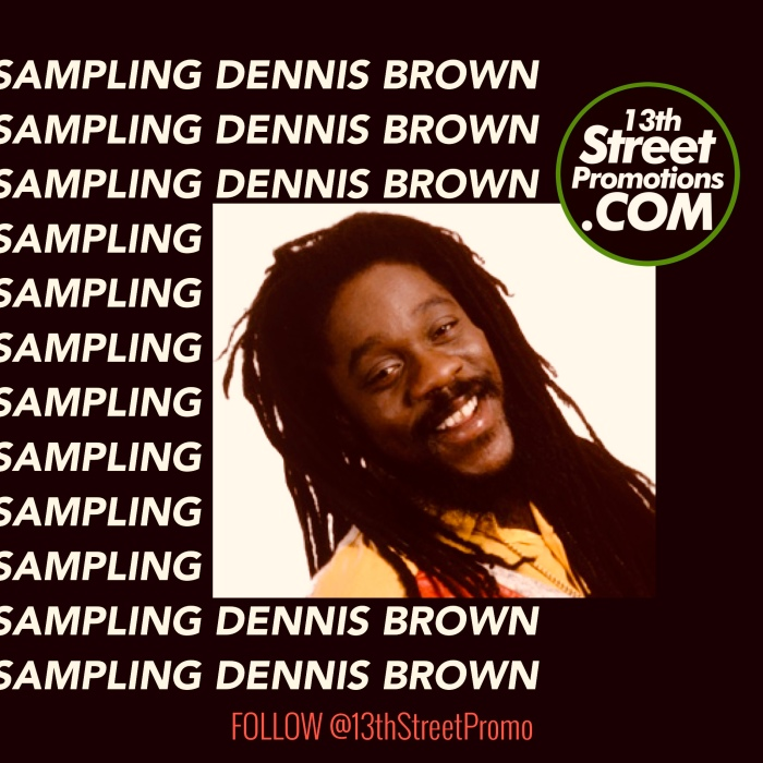 Jamaica Music Reggae Dancehall Hip Hop EDM Blog. Music 13thStreetPromotions 13thStreetPromo Dennis Brown Dennis Emmanuel Brown Reggae Month February 1 Dennis Brown Birthday Caribean Sampling Dennis Brown Playlist