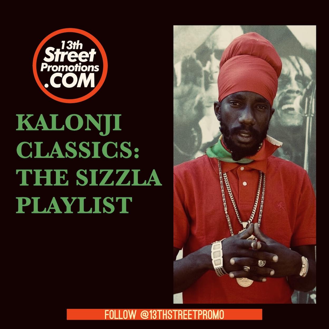 Jamaica Dancehall Music Blog 13thStreetPromo 13thStreetPromotions Sizzla Kalonji Sizzla Playlist Judgement Yard Caribbean Rastafari Rasta Dancehall Reggae Africa