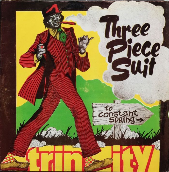 Jamaica Reggae Music Blog 13thStreetPromotions 13thStreetPromo Trinity Three Piece Suit 1975 Joe Gibbs Errol Thompson Caribbean Oldies Sunday Oldies Old School